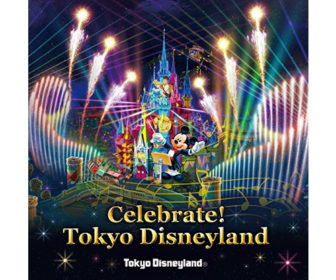 Celebrate! Tokyo Disneyland CD